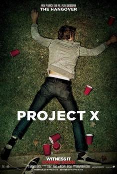 Project X – Una festa che spacca (2012)