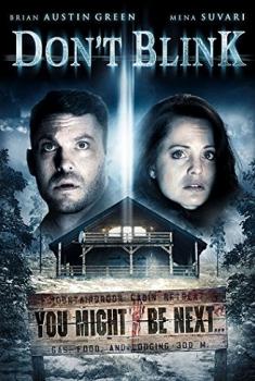 Non chiudere gli occhi – Don't Blink (2014)