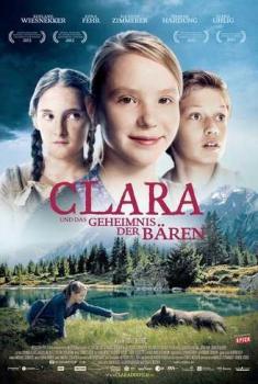 Clara E Il Segreto Degli Orsi (2013)