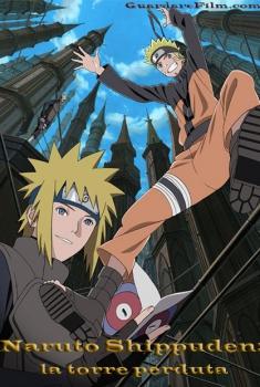 Naruto Shippuden il film: La torre perduta (2010)
