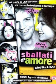 Sballati d'amore – A Lot Like Love (2005)