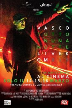 Vasco: Tutto in una notte - Live Kom 015 (2016)