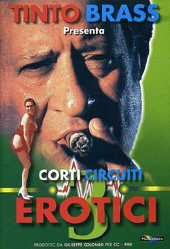 Corti Circuiti Erotici Vol.3 – Tinto Brass (2000)