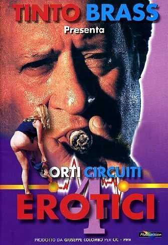 Corti Circuiti Erotici Vol.4 – Tinto Brass (2001)