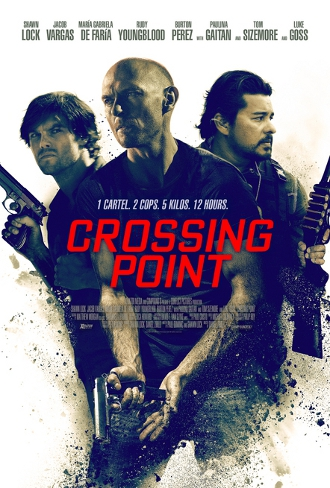 Crossing Point – I signori della droga (2016)