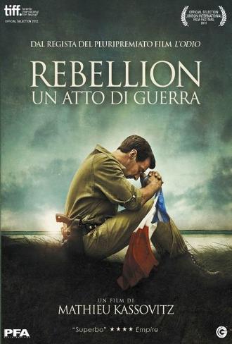 Rebellion – Un Atto di Guerra (2011)