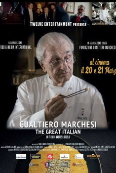 Gualtiero Marchesi - The Great Italian (2018)
