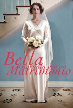 Bella giornata per un matrimonio (2012)