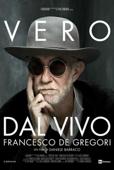 Vero dal vivo. Francesco de Gregori (2018)