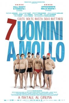 7 Uomini A Mollo (2018)