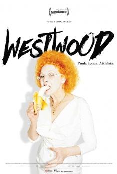 Westwood. Punk, Icona, Attivista (2018)