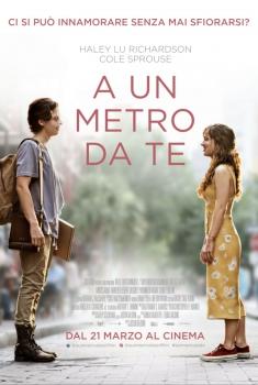 A un metro da te (2019)