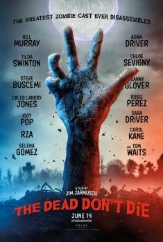 I Morti non Muoiono (2019)