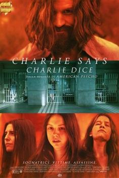Charlie Says (2019)
