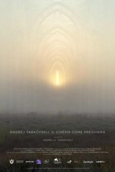 Andrej Tarkovskij. Il cinema come preghiera (2020)