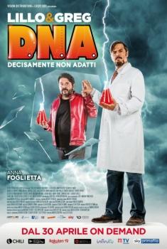 D.N.A. (Decisamente Non Adatti) (2020)