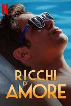 Ricchi d'Amore (2020)
